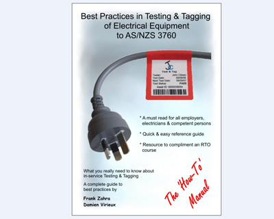 Best Practices in Testing & Tagging to AS/NZS 3760